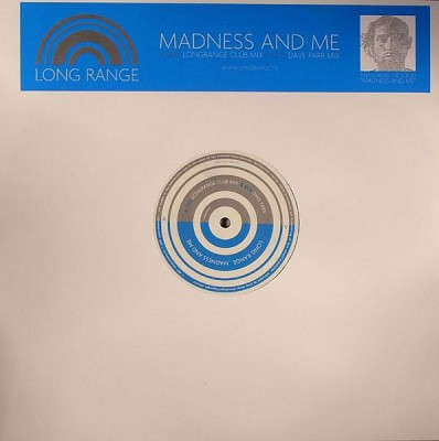 Long Range - Madness And Me