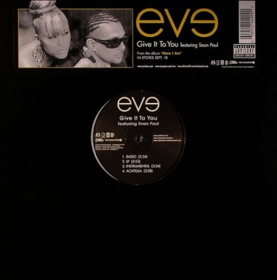 Eve Featuring Sean Paul - Give It To You