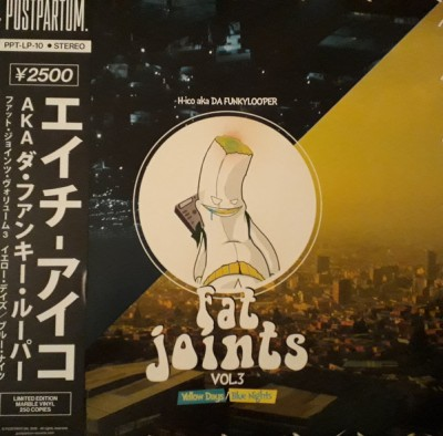 H-ico Da Funkylooper - Fat Joints Vol. 3 (Yellow Days / Blue Nights)