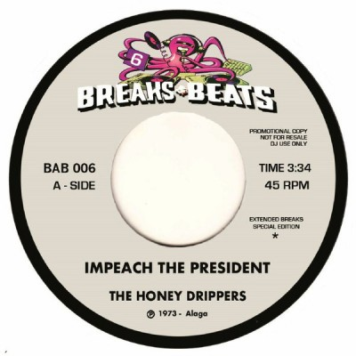 The Honey Drippers / Yellow Sunshine - Impeach The President / Yellow Sunshine