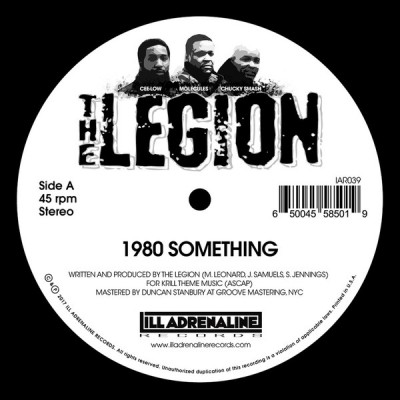 The Legion - 1980 Something / Heard We Quit
