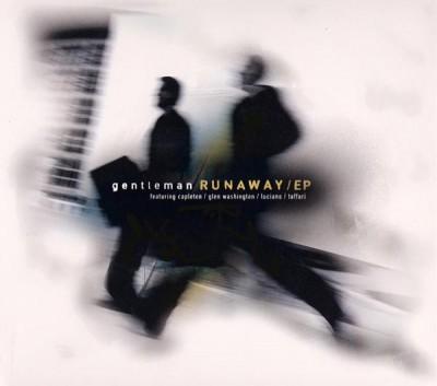 Gentleman - Runaway
