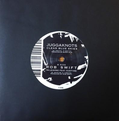 The Juggaknots / Rob Swift - Clear Blue Skies / I'm Leaving
