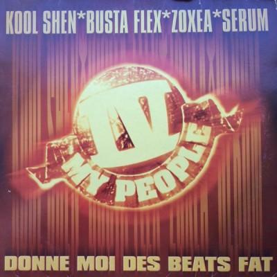 IV My People - Donne Moi Des Beats Fat
