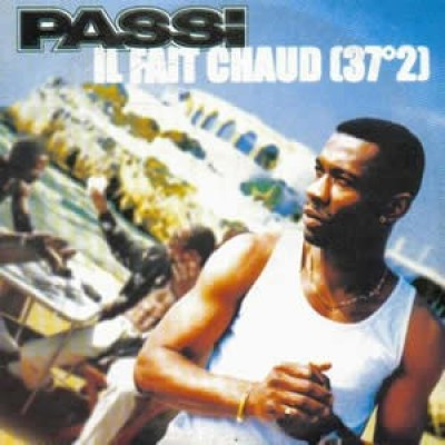 Passi - Il Fait Chaud (37°2)