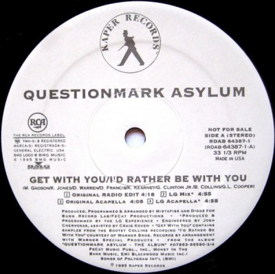 Questionmark Asylum - Get With You / I'd Rather Be With You