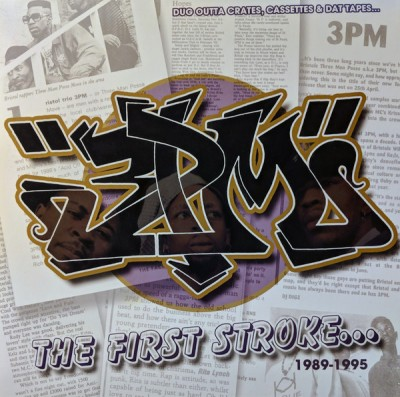 3 PM - The First Stroke... (1989-1995)