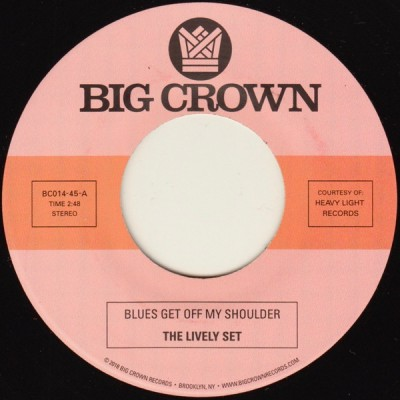The Lively Set / The Three Dudes - Blues Get Off My Shoulder / I'm Begging You