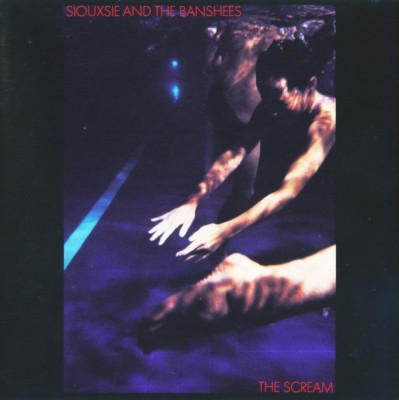 Siouxsie & The Banshees - The Scream