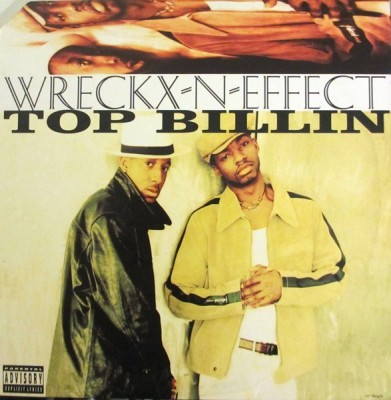 Wrecks-N-Effect - Top Billin
