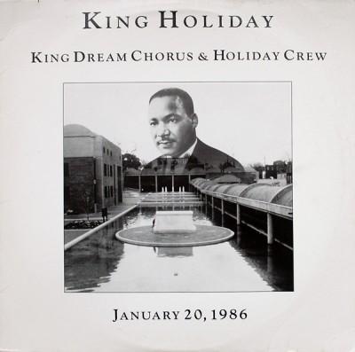 King Dream Chorus & Holiday Crew - King Holiday