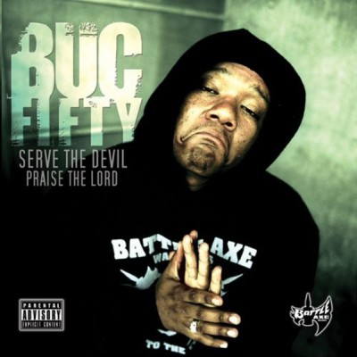 Buc Fifty - Serve The Devil, Praise The Lord