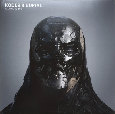 Kode9 & Burial - Fabriclive 100
