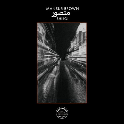 Mansur Brown - Shiroi