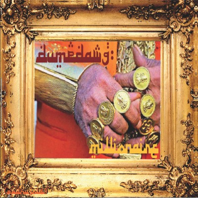 Sadhu Gold - DumpDawg Millionaire / Dump Dynasty: Kung Fu Island