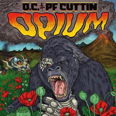O.C. & PF Cuttin - Opium