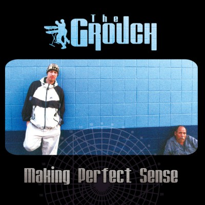 The Grouch - Making Perfect Sense