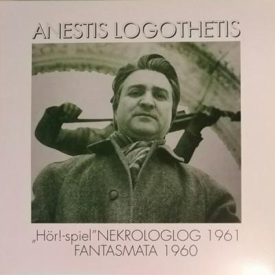 """Anestis Logothetis - """"Hör!-spiel"""" / Nekrologlog 1961 / Fantasmata 1960"""