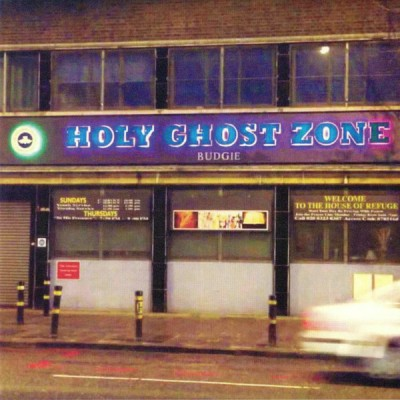 Budgie - Holy Ghost Zone