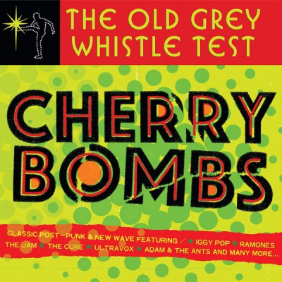Various - The Old Grey Whistle Test Cherry Bombs