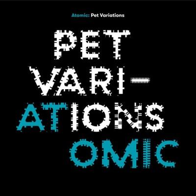 Atomic (2) - Pet Variations