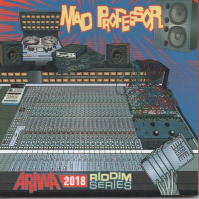 Mad Professor - Ariwa 2018 Riddim Series