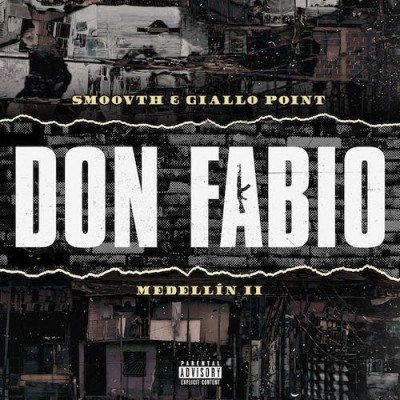 Smoovth - Medellin II: Don Fabio