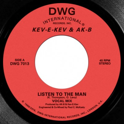 Kev E Kev & AK-B - Listen To The Man / Keep On Doin'