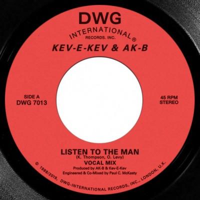 Kev E Kev & AK-B - Listen To The Man / Keep On Doin'