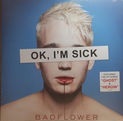 Badflower - OK, I'm Sick