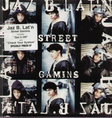 Jaz B. Lat'n - Street Gamins
