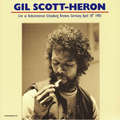Gil Scott-Heron - Live At Kulturzentrum Schauburg Bremen Germany April 18th 1983