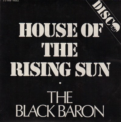 The Black Baron - House Of The Rising Sun