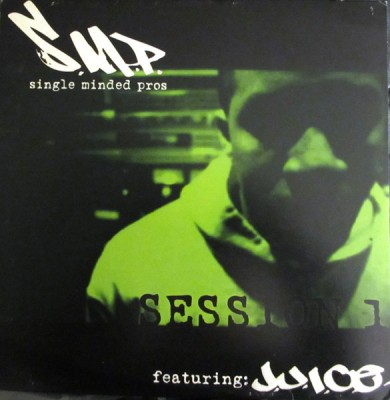 Single Minded Pros & J.U.I.C.E. - Session 1