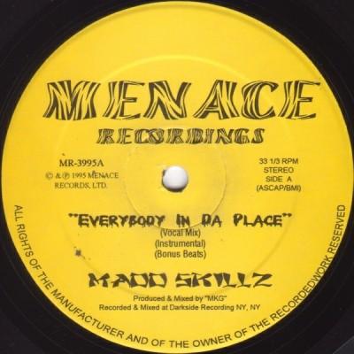 Madd Skillz - Everybody In Da Place