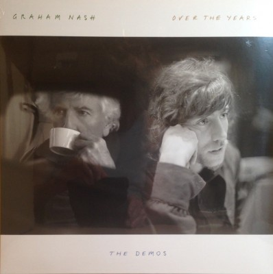 Graham Nash - Over The Years... The Demos