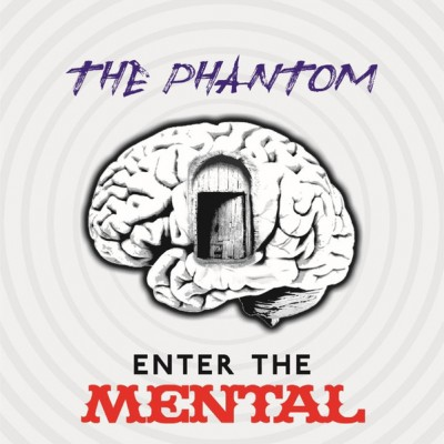 Phantom - Enter The Mental