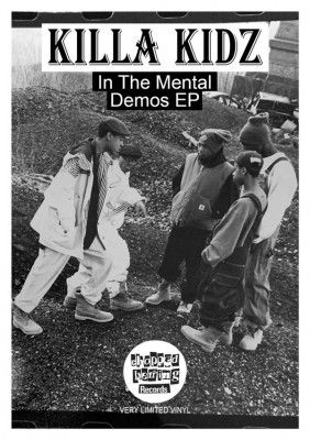 Killa Kidz - In The Mental Demos EP