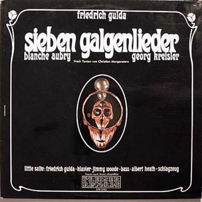 Friedrich Gulda - Sieben Galgenlieder