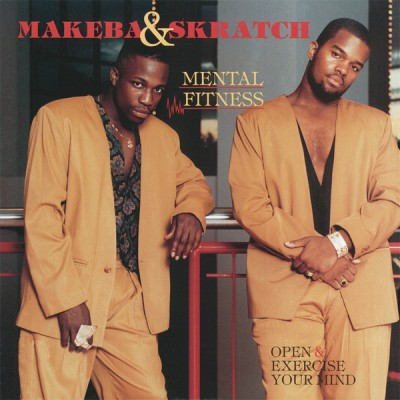 Makeba & Skratch - Mental Fitness