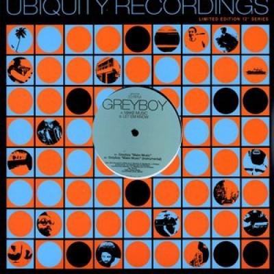 Greyboy - Make Music / Let Em Know