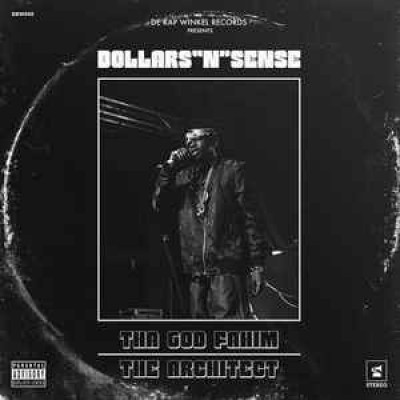 """ThaGodFahim - Dollars """"N"""" Sense"""
