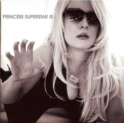 Princess Superstar - Princess Superstar Is