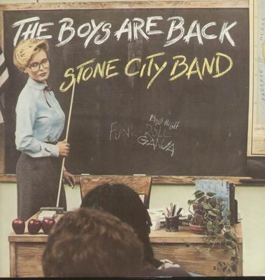 Stone City Band - The Boys Are Back
