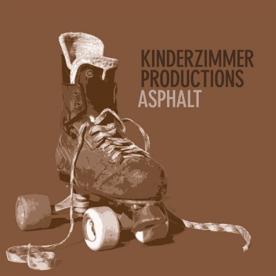 Kinderzimmer Productions - Asphalt