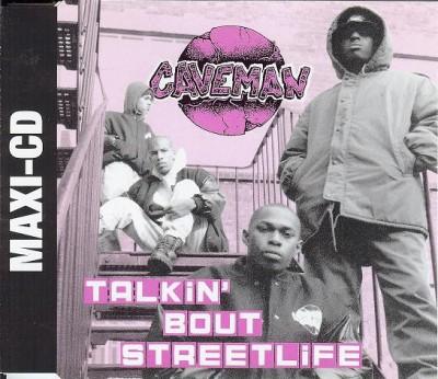 Caveman - Talkin' Bout Streetlife