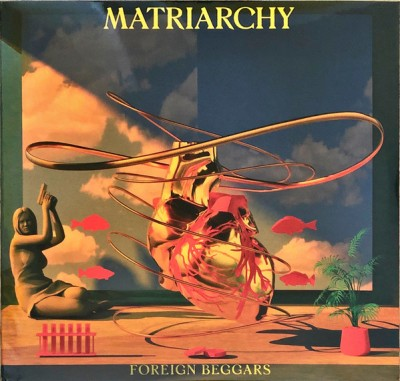 Foreign Beggars - Matriarchy