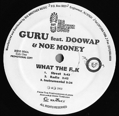 Guru - What The F..k / Pure Dynamite