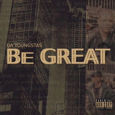 Da Youngsta's - Be Great