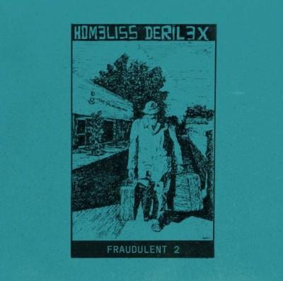 Homeliss Derilex - Fraudulent 2